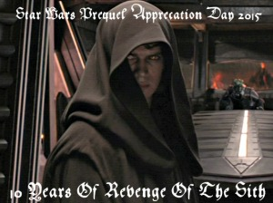 SW Prequel Appreciation Day 2015